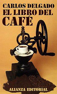 el-libro-del-cafe-autor Carlos Delgado